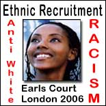 Anti White Ethnic Recruitment